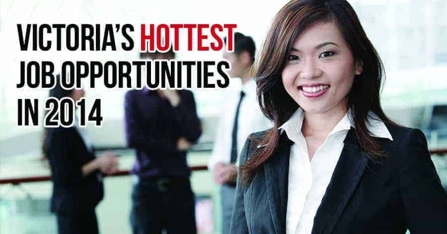 Victoria's Hottest Job Opportunities in 2014